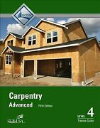 Carpentry Advanced Level 4 Trainee Guide, Paperback By Nccer Cor, Brand New...
