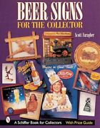 Beer Signs For The Collector By Scott Faragher New