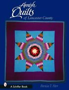 Amish Quilts Of Lancaster County By Patricia T Herr New