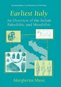Earliest Italy An Overview Of The Italian Paleolithic And Mesolithic By Mussi