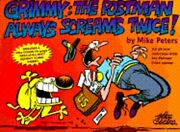 Grimmy The Postman Always Screams Twice By Mike Peters New