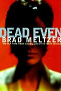 Dead Even By Brad Meltzer New