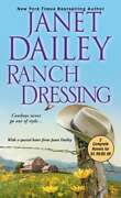 Ranch Dressing By Janet Dailey New
