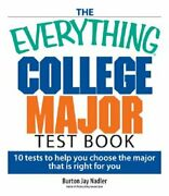 The Everything College Major Test Book 10 Tests To Help You Choose The Major