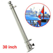 316 Stainless Steel 30 Deck Flag Pole W/ Socket Base Boat Yacht Trailer Fitting