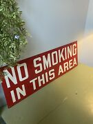 Vintage Metal No Smoking In This Area Sign Industrial Warehouse Factory