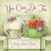 You Can Do Tea By Sandy Lynam Clough New