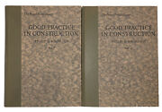 1925, 1st, Good Practice In Construction, Part I And Ii, By Phillip G. Knobloch
