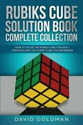 Rubiks Cube Solution Book Complete Collection How To Solve The Rubiks Cube For