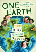 One Earth People Of Color Protecting Our Planet By Anuradha Rao Used