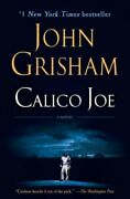 Calico Joe, Paperback By Grisham, John, Brand New, Free Shipping In The Us