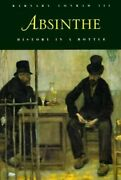 Absinthe History In A Bottle By Barnaby Conrad New