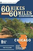 60 Hikes Within 60 Miles Chicago Including Aurora, Northwest Indiana, And New