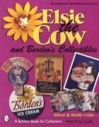 Collector Guide To Bordenand039s Elsie The Cow Advertising Toys And Signs