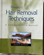 Miladys Hair Removal Techniques A Comprehensive Manual By Helen Bickmore