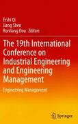 19th International Conference On Industrial Engineering And Engineering Manag...