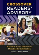 Crossover Readersand039 Advisory Maximize Your Collection To Meet Reader Satisfa...