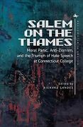 Salem On The Thames Moral Panic, Anti-zionism, And The Triumph Of Hate Spee...