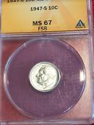 Anacs 1947 S Ms67 Fsb Roosevelt Silver Dime-old Us Coin-oct313