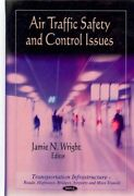 Air Traffic Safety And Control Issues, Hardcover By Wright, Jamie N. Edt, B...
