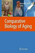 The Comparative Biology Of Aging By Norman S Wolf New