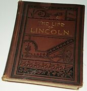 The Life Of Abraham Lincoln By C. Nichols...1896 Illustrated Hardback