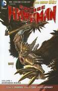 The Savage Hawkman Vol. 1 Darkness Rising The New 52 By James Bonny New