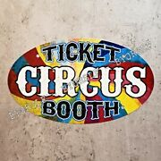 Metal Sign Circus Ticket Booth Tickets Clown Act Animals Sideshow Freaks Tent