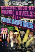 The Gigantic Book Of Graphic Novels For Minecrafters Three Unofficial Used