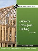Carpentry Framing And Finishing Level 2 Trainee Guide, Hardcover By Nccer New