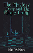 Wiltshire John-mystery Door And The Magic Lamp Book New