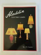 Aladdin Electric Lamps Softcover Reference Book By J.w. Courter 228 Pages Nice