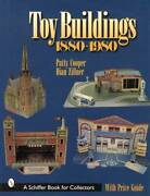Vintage Toy Buildings And Dollhouses 1880-1980 Collector Reference Tin Litho More