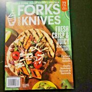 Forks Over Knives Summer 2021 Fresh Crisp And Juicy Plant-based Lifestyle Recipes