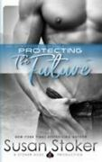 Protecting The Future, Paperback By Stoker, Susan, Like New Used, Free Shippi...
