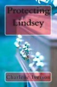 Protecting Lindsey, Paperback By Iverson, Charlene, Like New Used, Free Shipp...