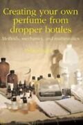 Creating Your Own Perfume From Dropper Bottles Methods Mechanics And Mathe...