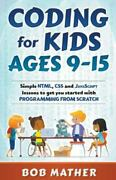 Coding For Kids Ages 9-15 Simple Html Css And Javascript Lessons To Get You...
