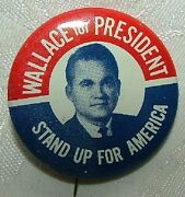 1968 George Wallace For President Stand Up For America Political Button Fine