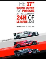 The 17th Overall Victory for Porsche at the Legendary 24H of Le Mans 2015 Poster