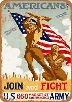 Metal Sign - 1918 Americans Join the Army - Vintage Look Reproduction
