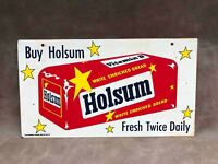 Vintage Buy Holsum White Bread 2 Sided Hangling Tin Advertising Loaf Sign