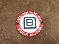 Vintage B Square Be Square to Your Motor Porcelain Auto Advertising Badge