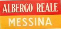 Hotel Reale MESSINA ITALY Great Old Luggage Label circa 1945