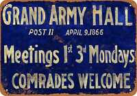 Metal Sign - 1866 Grand Army Meeting Hall - Vintage Look Reproduction