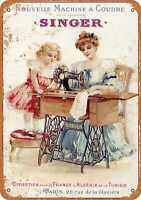 Metal Sign - 1889 French Singer Sewing Machines - Vintage Look Reproduction
