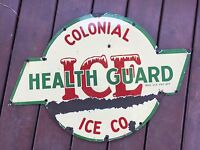 ANTIQUE COLONIAL ICE COMPANY METAL PORCELAIN SIGN USA COLONIAL HEALTH GUARD ICE