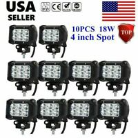 10X 4'' 18W LED Work Light Bar Cree Spot Driving Jeep Truck Ford Offroad Pods BR