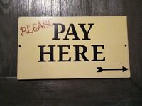 Vintage Please Pay Here Restaurant Store Gas Station Oil Wooden Sign