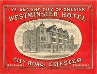 Westminster Hotel CHESTER ENGLAND Historic Old Luggage Label c. 1925